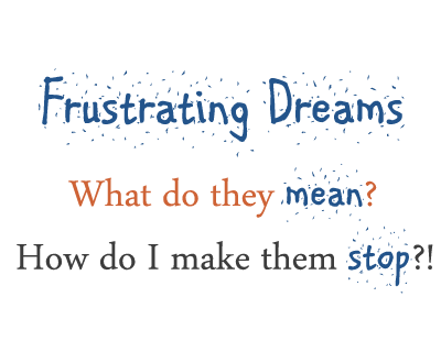 Dream Interpretation (Frustration Dreams)